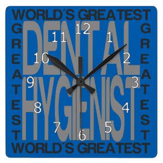 Le plus grand hygiéniste dentaire des mondes horloge carrée