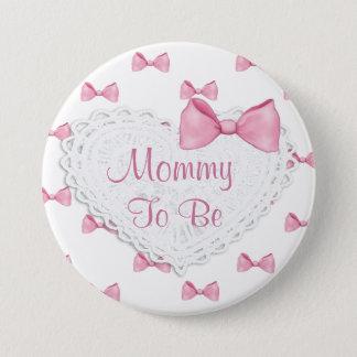 Le rose élégant cintre la maman pour être bouton badge rond 7,6 cm