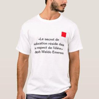 Le secret de l'éducation t-shirt