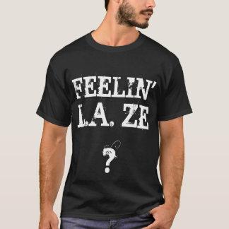 Le sentiment de ze est-il paresseux à Los Angeles T-shirt