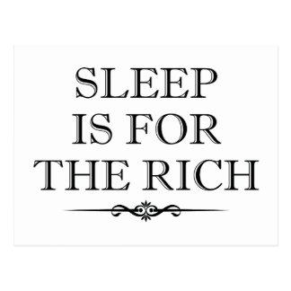 Le sommeil est pour les riches carte postale