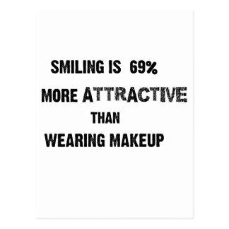 le sourire est 69% plus attrayant que le makup de carte postale