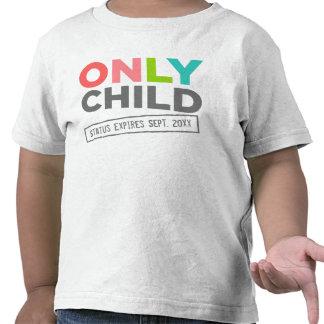 Le statut d'enfant unique expire [votre date] t-shirts