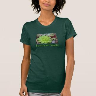 Le T-shirt des femmes fanatiques succulentes