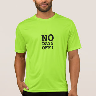 Le T-shirt des hommes aucuns jours de congé le