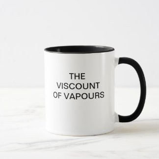 LE VICOMTE OF VAPOURS MUG