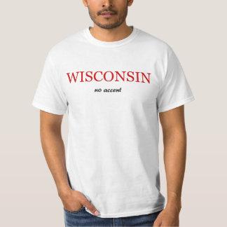 Le Wisconsin - aucun T-shirt d'accent