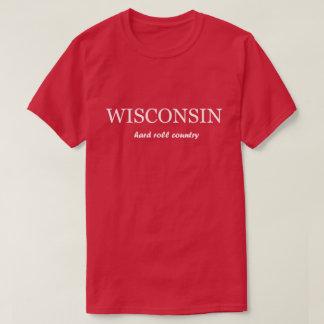 Le Wisconsin - T-shirt de pays de petit pain dur