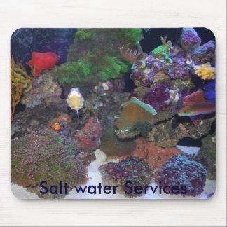 L'eau salée entretient le tapis de souris