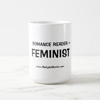 Lecteur Romance = tasse féministe