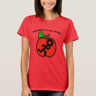 L'éducation est mon cardio- T-shirt