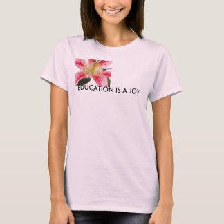 L'ÉDUCATION EST un T-shirt de JOIE
