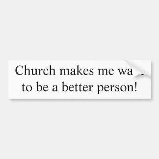 L'église me fait un meilleur autocollant de