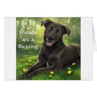 Les amis sont une carte de bénédiction de labrador