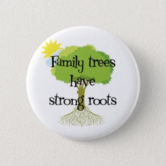 Les arbres généalogiques ont les racines fortes badge rond 5 cm