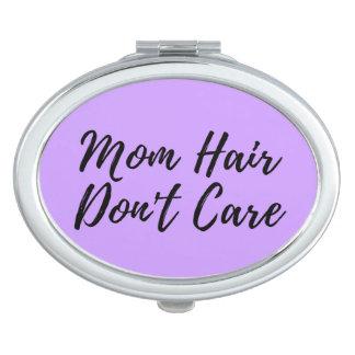 Les cheveux de maman ne s'inquiètent pas le
