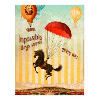 Les choses impossibles se produisent chaque jour carte postale