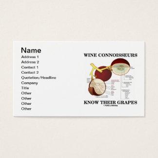 Les connaisseurs de vin connaissent leurs raisins cartes de visite