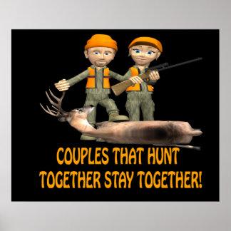 Les couples qui chassent ensemble restent ensemble affiches