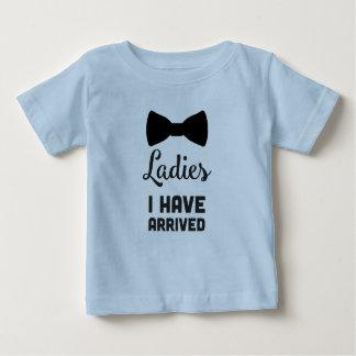 Les dames I sont arrivées T-shirt Pour Bébé