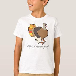 Les dindes sont pour étreindre, pas pour la t-shirt