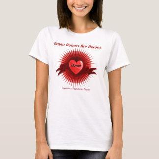 Les donateurs d'organe sont des héros, le T-shirt