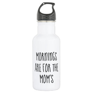 Les matins sont pour la bouteille d'eau de la
