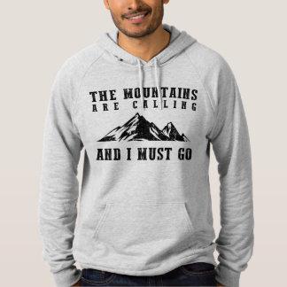 Les montagnes appellent et je dois aller pull à capuche