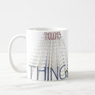 Les pensées deviennent des choses mug blanc
