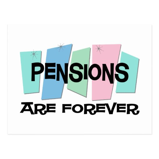 Les pensions sont Forever Cartes Postales