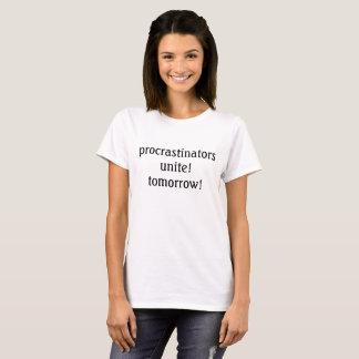 les procrastinators unissent ! demain ! le T-shirt