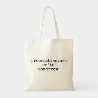 les procrastinators unissent ! demain ! sac