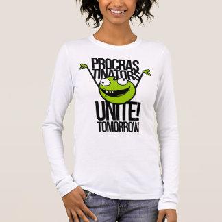Les Procrastinators unissent !  Long T-shirt de la