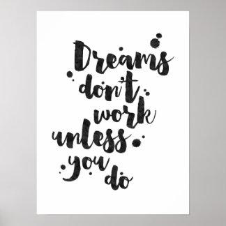Les rêves ne fonctionnent pas à moins que -