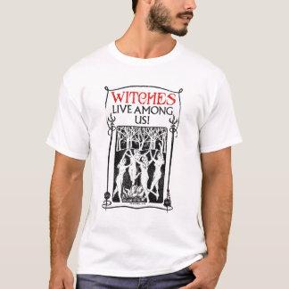 Les sorcières vivent parmi nous t-shirt