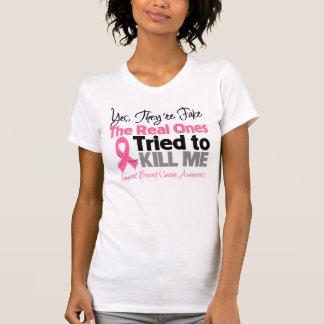 Les vrais ont essayé de me tuer - cancer du sein t-shirt