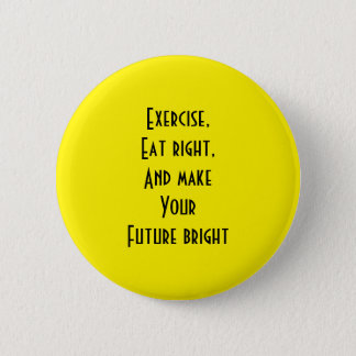 l'exercice, mangent la droite badge rond 5 cm