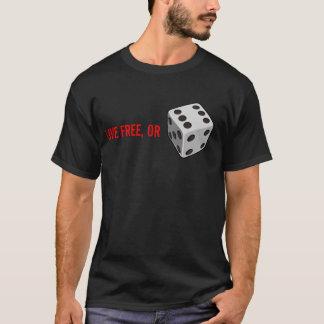 """Libres vivants"" meurent T-shirt"