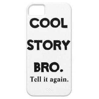 l'iPhone 5 cas refroidissent l'histoire Bro iPhone 5 Case