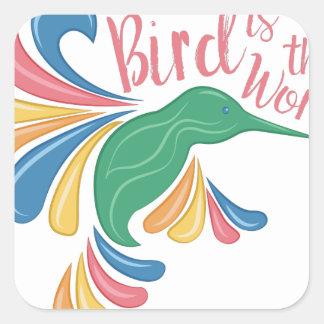 L'oiseau est mot sticker carré