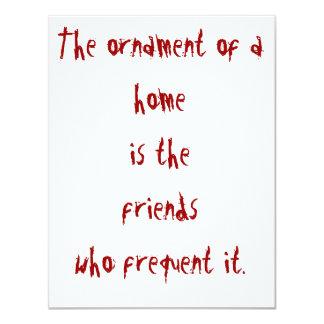 L'ornement de l'homeis les amis qui freque… carton d'invitation 10,79 cm x 13,97 cm