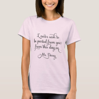 M. Darcy Quote Jane Austen de fierté et de T-shirt