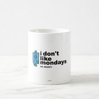 M. Grumpy Does Not Like lundi Mug Blanc