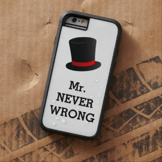 M. Never Wrong Funny Tough Xtreme iPhone 6 Hoesje