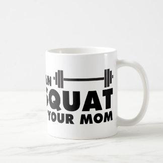 Ma maman peut Backsquat ! Mug