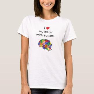 """""""Ma soeur avec le T-shirt d'autisme"""""""