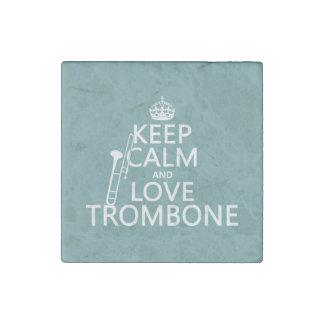 Magnet En Pierre Gardez le calme et aimez le trombone (toute