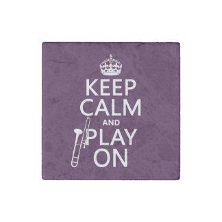 Magnet En Pierre Gardez le calme et le jeu sur (trombone) (toute