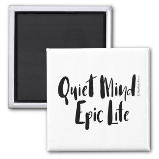 Magnet épique de la vie d'esprit tranquille