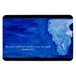 """Magnet Flexible """" Dans la confiance tranquille soyez votre force """""""